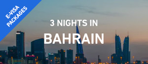3 nights in Bahrain - E-Visa...